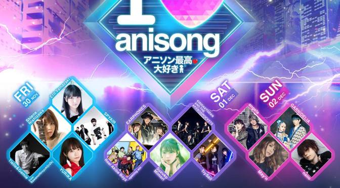 C3 ANIME FESTIVAL ASIA SINGAPORE 2018 – I Love Anisong Concert!